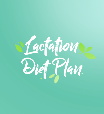 Lactation Diet Plan