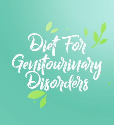 Diet for Genitourinary Disorders